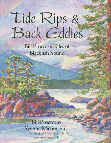 Tide Rips and Back Eddies : Bill Proctor's Tales of Blackfish Sound