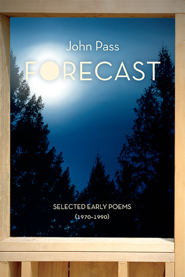 Forecast : Selected Early Poems (1970-1990)