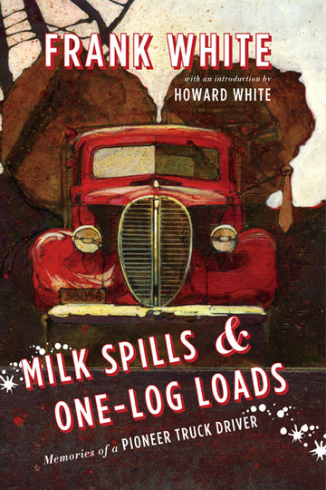 Milk Spills & One-Log Loads