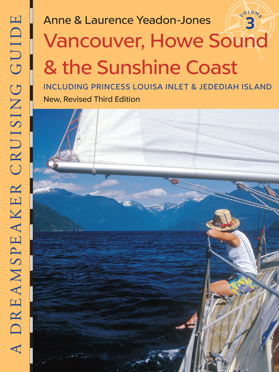 Vancouver, Howe Sound & the Sunshine Coast : Including Princess Louisa Inlet & Jedediah Island