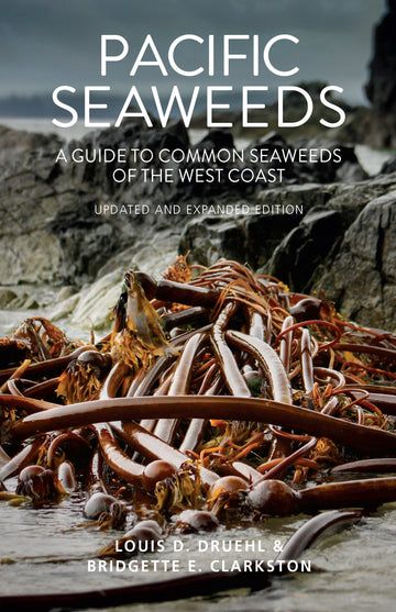 Pacific Seaweeds : Updated and Expanded Edition