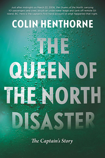 The Queen of the North Disaster : The Captain's Story
