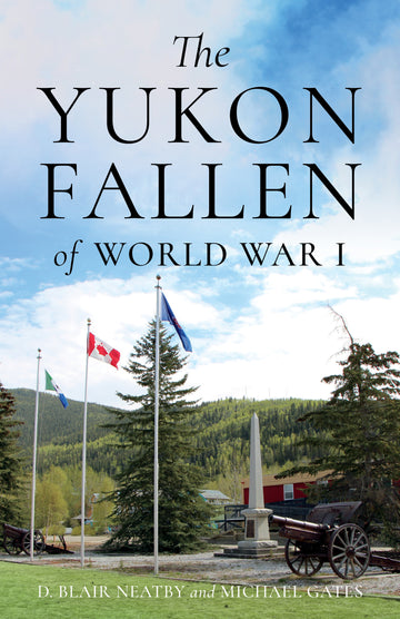 The Yukon Fallen of World War I