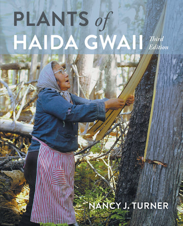 Plants of Haida Gwaii : Third Edition