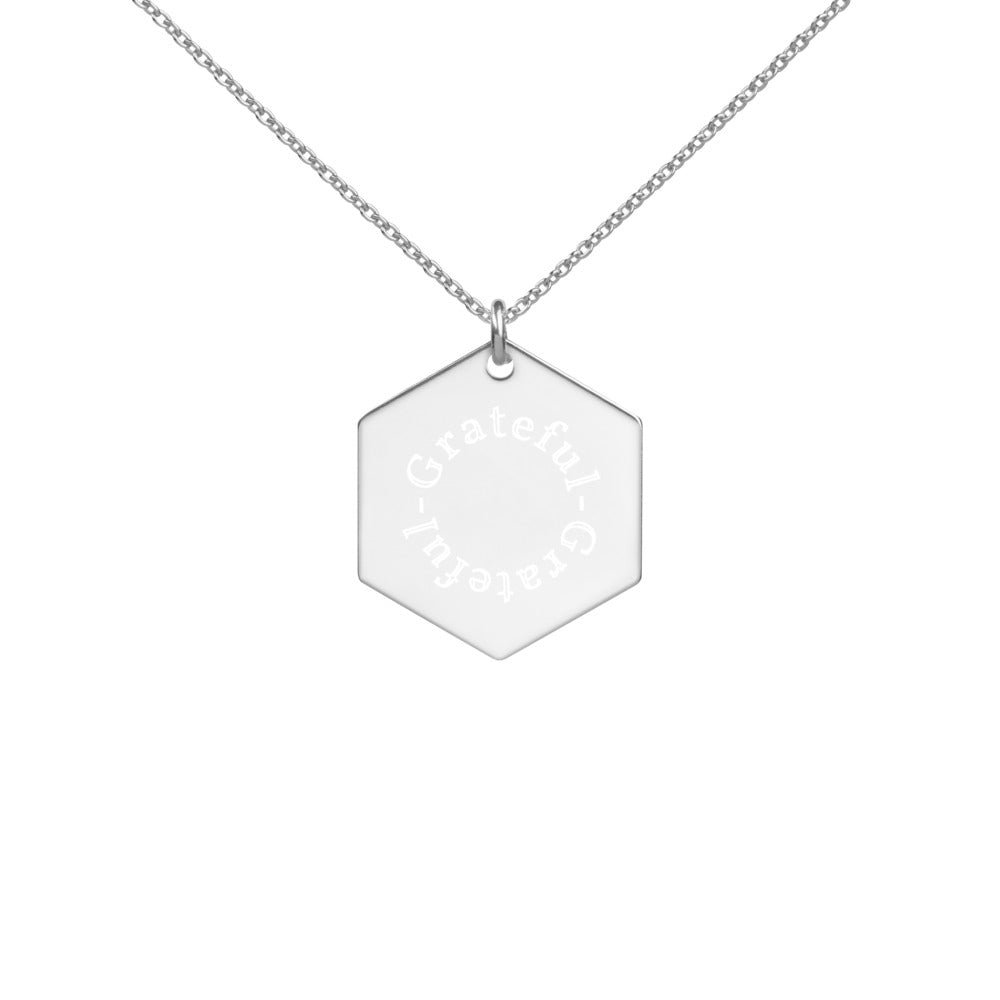 Grateful Engraved Silver Hexagon Necklace