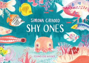 Shy Ones (with signed bookplate)