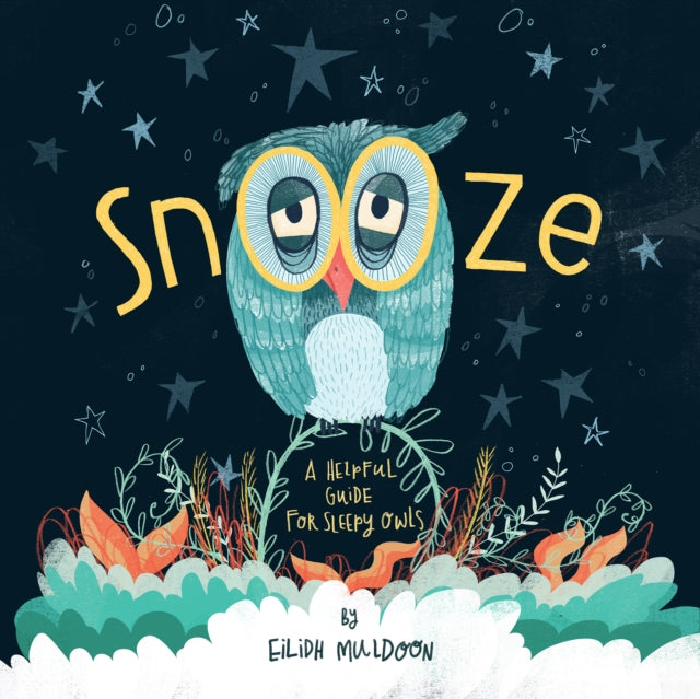 Snooze: A helpful guide for sleepy owls