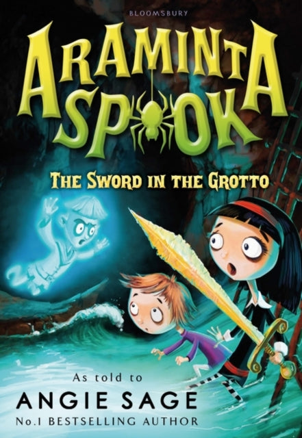 Araminta Spook: The Sword in the Grotto