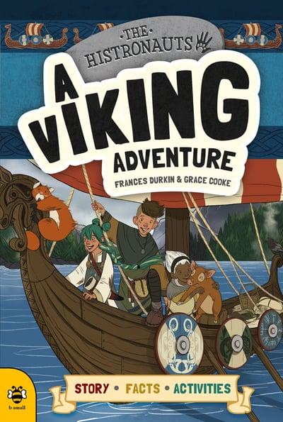 The Histronauts, a Viking Adventure