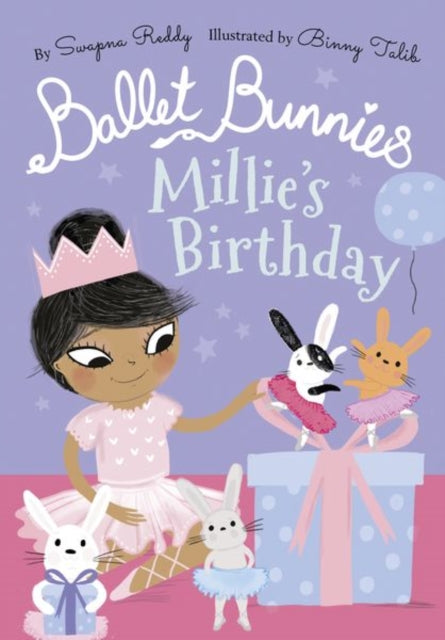 Ballet Bunnies: Millie's Birthday