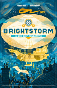 Brightstorm 1: A Sky-Ship Adventure (signed bookplates copy)