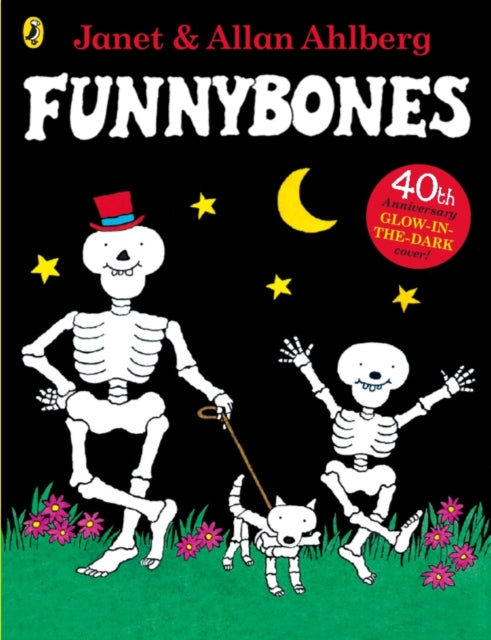 Funnybones : 40th Anniversary Edition with a glow-in-the-dark cover
