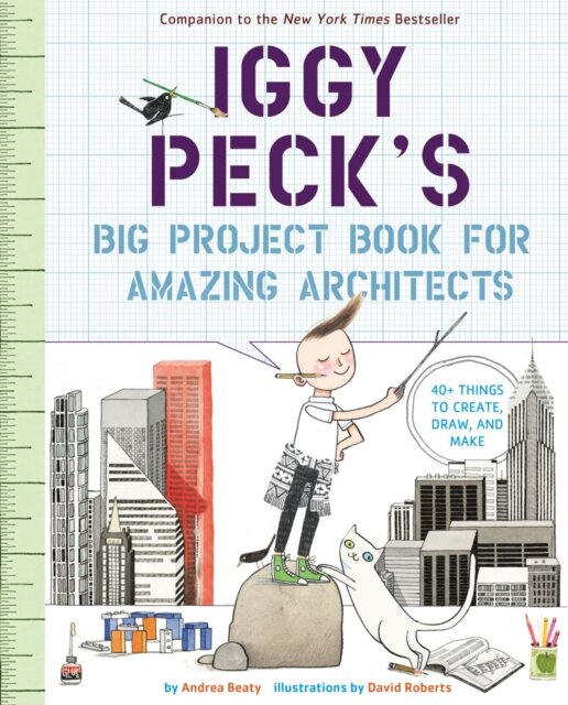 Iggy Peck' Big Project Book for amazing Architects