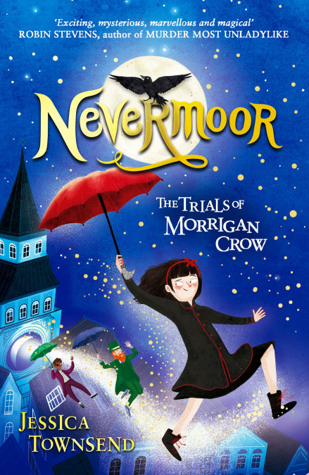 Nevermoor: The Trials of Morrigan Crow (book 1)