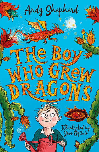 The Boy Who Grew Dragons (Book 1)