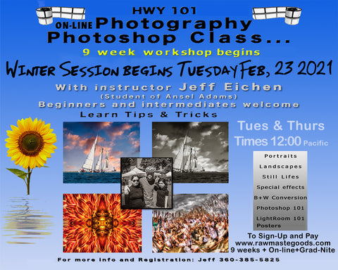 $20 per class. 9 weeks on-line Digital Photoshop & Lightroom Tips & Tricks w/ Instructor Jeff Eichen