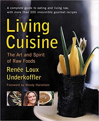 Living Cuisine by Renee Underkoffler