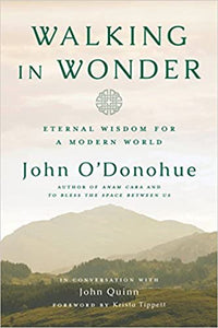Walking in Wonder: Eternal Wisdom for a Modern World