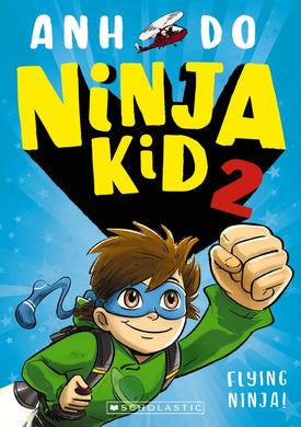 Ninja Kid #2: Flying Ninja!
