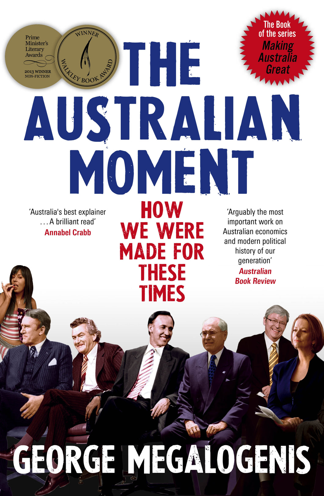 How we were made for these times  - Australian Moment