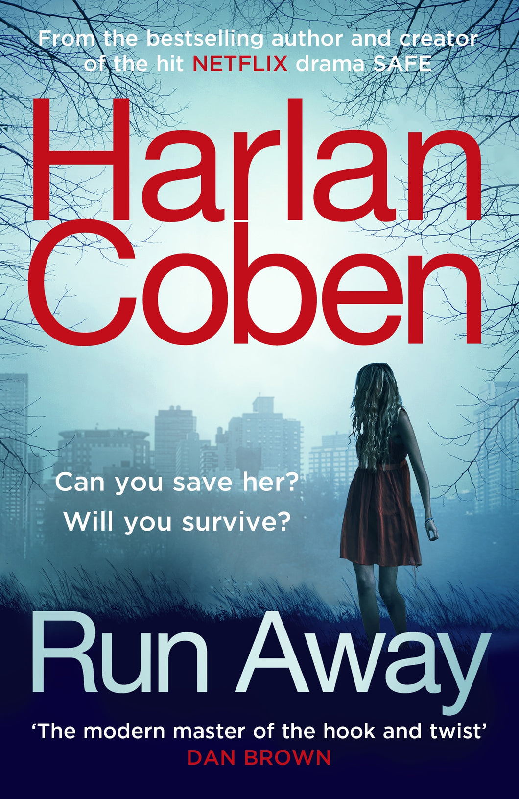 Run Away-from the #1 bestselling creator of the hit Netflix series The Stranger