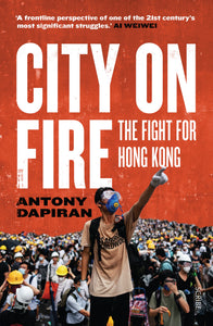 City on Fire-The fight for Hong Kong