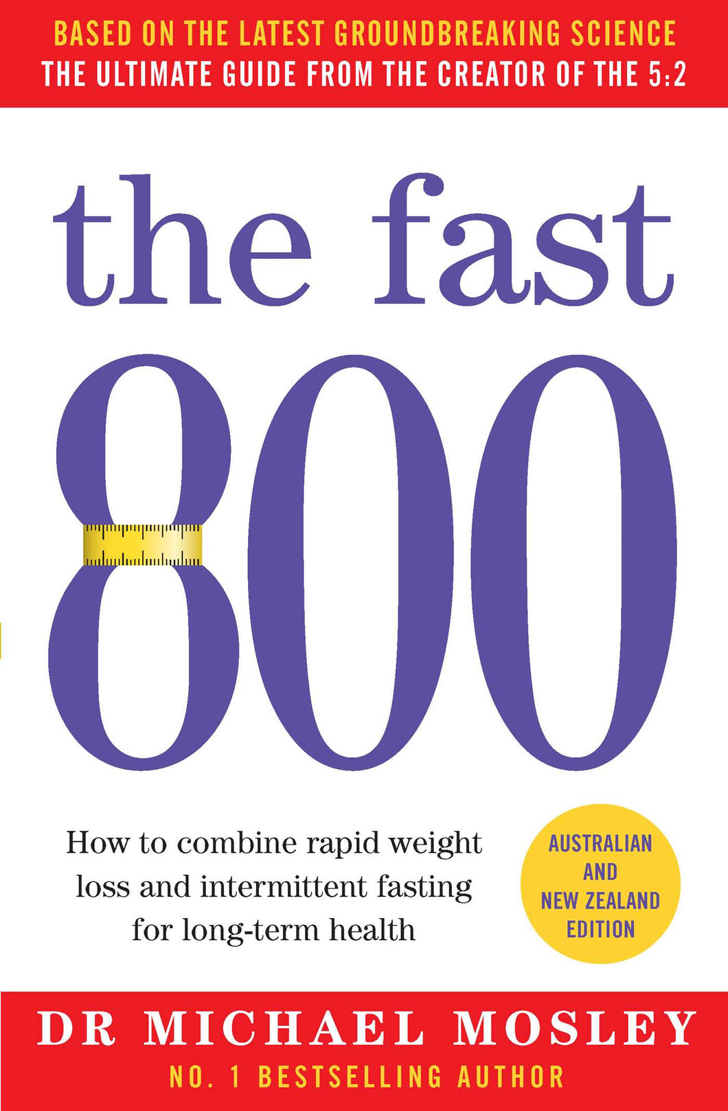 The Fast 800: Australian and New Zealand edition: Australian and New Zealand edition