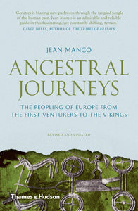 Ancestral Journeys-The Peopling of Europe from the First Venturers to the Vikings
