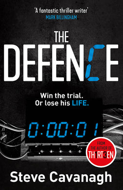The Defence-Win the trial. Or lose his life.