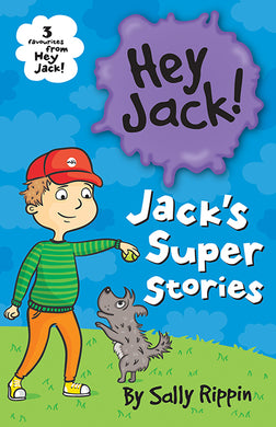 Jackâ´s Super Stories-Three favourites from Hey Jack!