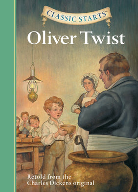 Classic Starts®: Oliver Twist-Retold from the Charles Dickens Original