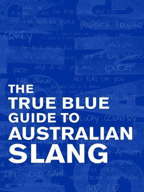 The True Blue Guide to Austral