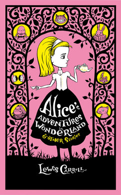 Alice's Adventures in Wonderland & Other Stories (Barnes & Noble Collectible Classics: Omnibus Edition)