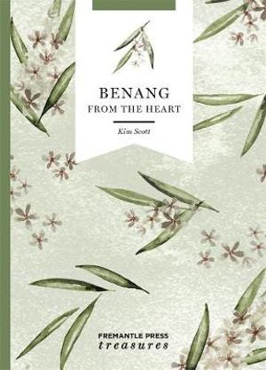 Benang: From the Heart-Fremantle Press Treasures
