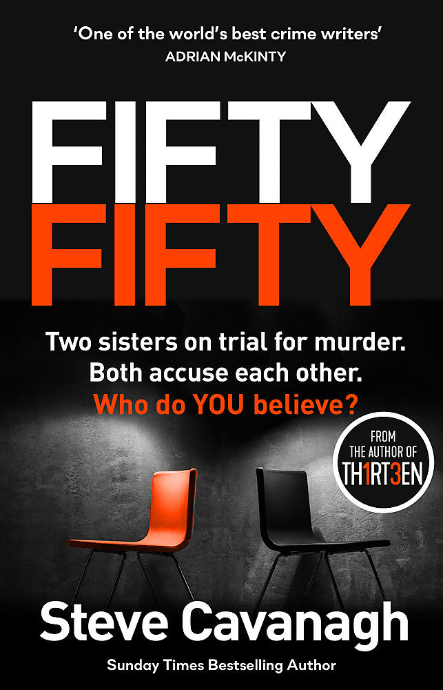 Fifty-Fifty-The explosive follow up to THIRTEEN: 'The serial killer isn t on trial. He s on the jury