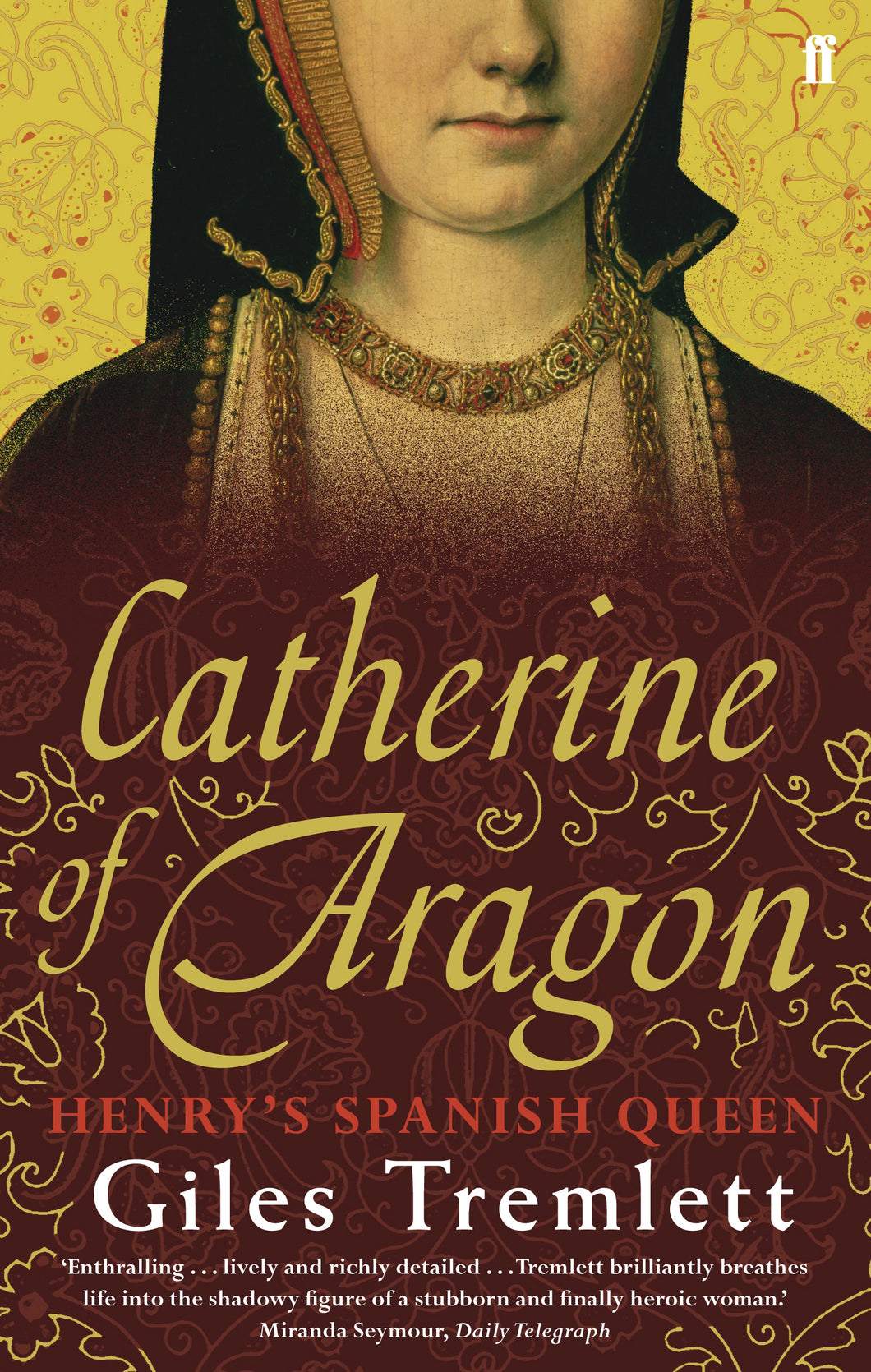 Catherine of Aragon-Henry's Spanish Queen