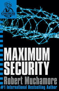 CHERUB: Maximum Security-Book 3