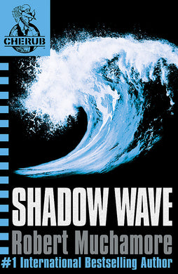 CHERUB: Shadow Wave-Book 12