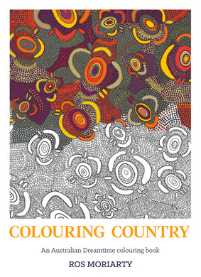 Colouring Country-An Australian Dreamtime colouring book