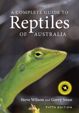 Complete Guide to Reptiles of Australia-Featuring more than 1000 species