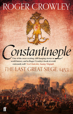 Constantinople-The Last Great Siege, 1453