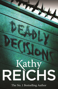 Deadly Decisions-(Temperance Brennan 3)