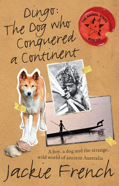 Dingo: The Dog Who Conquered a Continent