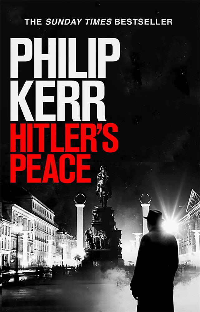 Hitler's Peace-gripping alternative history thriller from a global bestseller