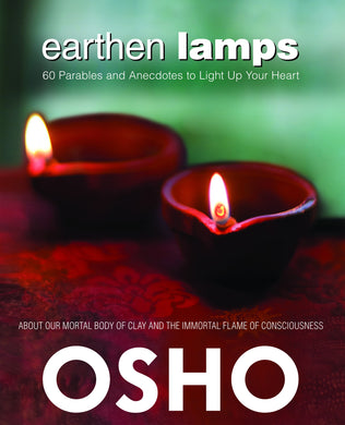Earthen Lamps-60 Parables and Anecdotes to Light Up Your Heart