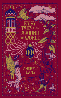 Fairy Tales from Around the World (Barnes & Noble Collectible Classics: Omnibus Edition)