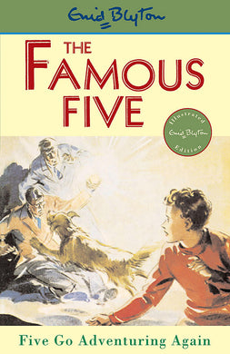 Famous Five: Five Go Adventuring Again-Book 2