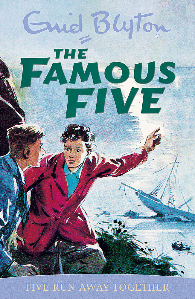 Famous Five: Five Run Away Together-Book 3