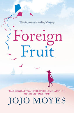 Foreign Fruit-'Blissful, romantic reading' - Company
