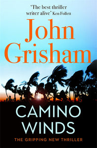 Camino Winds-The bestselling thriller writer in the world offers the perfect escape in his new murder mystery